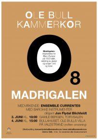 O8 – Madrigalen